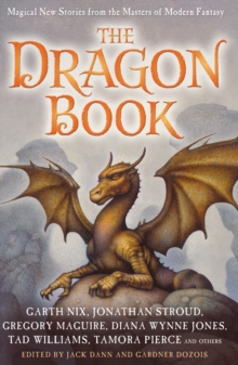 The Dragon Book: Magical Tales from the Masters of Modern Fantasy, Paperback Book