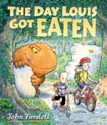 The Day Louis Got Eaten, Paperback Book