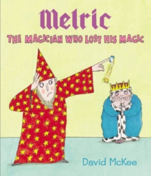 Melric the Magician Who Lost His Magic, Paperback Book