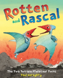 Rotten and Rascal, Paperback Book