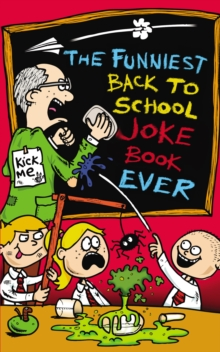 The Funniest Back to School Joke Book Ever, Paperback Book