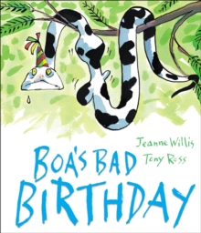 Boa's Bad Birthday, Hardback Book