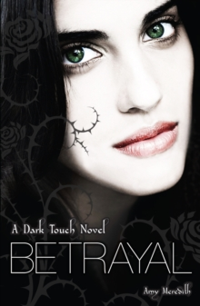 Dark Touch : Betrayal, Paperback Book