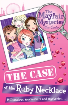 Mayfair Mysteries : The Case of the Ruby Necklace, The, Paperback Book