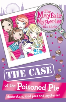 Mayfair Mysteries : The Case of the Poisoned Pie, The, Paperback Book