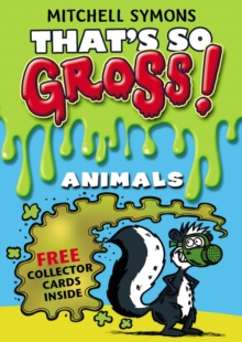 That's So Gross! : Animals, Paperback Book