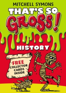 Thats So Gross! : History, Paperback Book