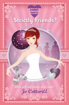 Sweet Hearts : Strictly Friends?, Paperback Book