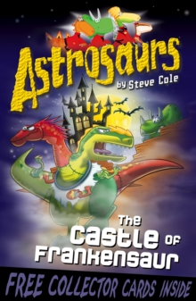 Astrosaurs 22 : The Castle of Frankensaur, Paperback Book