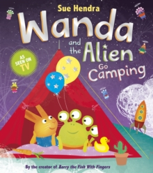 Wanda and the Alien Go Camping