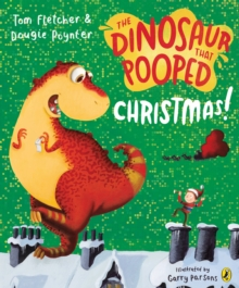 The Dinosaur That Pooped Christmas, Paperback Book