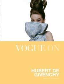 Vogue on Hubert de Givenchy, Hardback Book