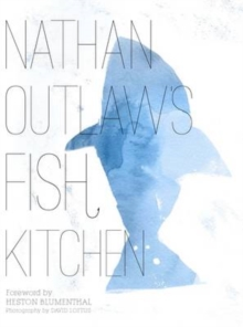 Nathan Outlaw's Fish Kitchen, Hardback Book