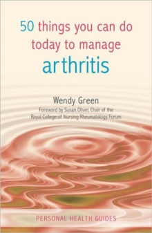 50 Things You Can Do To Manage Arthritis, Paperback Book