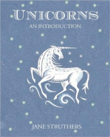 Unicorns : An Introduction, Paperback Book