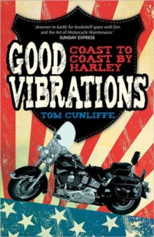 Good Vibrations : Coast to Coast by Harley, Paperback Book