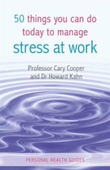 50 Things You Can Do Today to Manage Stress at Work, Paperback Book