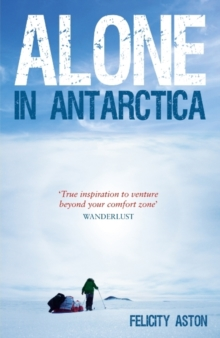 Alone in Antarctica, Paperback Book
