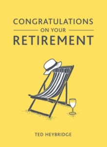 Congratulations on Your Retirement, Hardback Book