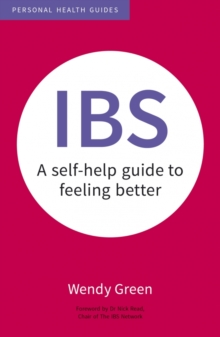 IBS : A Self-Help Guide to Feeling Better, Paperback Book