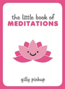 The Little Book of Meditations, Hardback Book