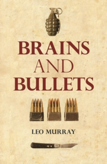 Brains and Bullets, Hardback Book