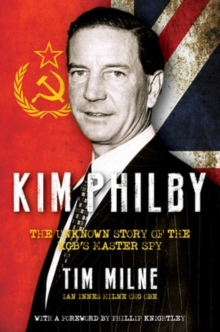 Kim Philby : A Story of Friendship and Betrayal, Hardback Book