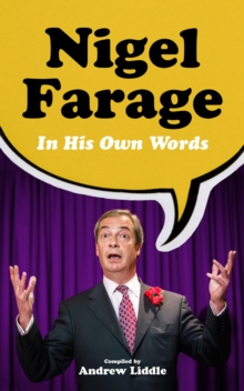 Nigel Farage in His Own Words, Paperback Book