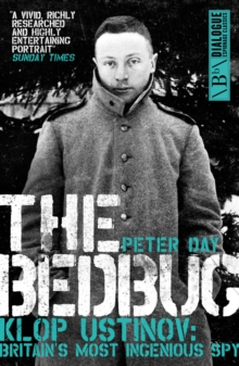 The Bedbug : Klop Ustinov - Britain's Most Ingenious Spy, Paperback Book