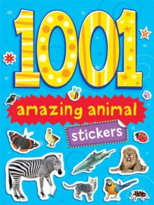 1001 Stickers : Amazing Animals, Paperback Book