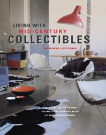 Living with Mid-century Collectibles, Hardback Book