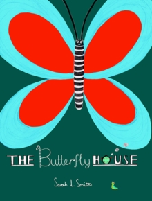 The Butterfly House, Hardback Book