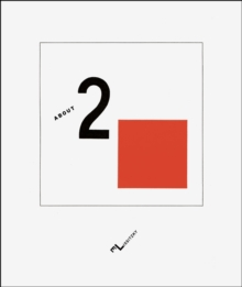 About Two Squares : A Suprematist Tale of Two Squares in Six Constructions, Hardback Book