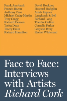 Face to Face : Interviews with Artists, Hardback Book