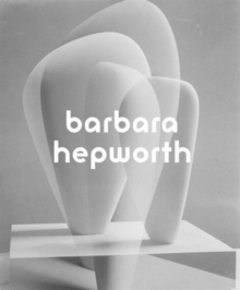 Barbara Hepworth, Hardback Book