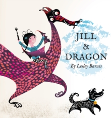 Jill and Dragon, Hardback Book