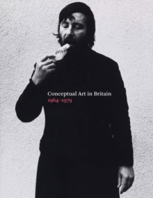 Conceptual Art in Britain, 1964-1979, Paperback Book