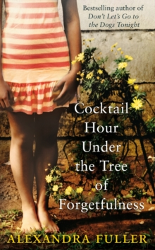 Cocktail Hour at the Tree of Forgetfulness, Paperback Book