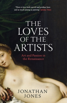 The Loves of the Artists, Paperback Book