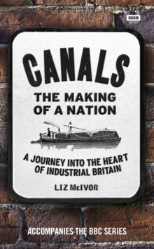 Canals: the Making of a Nation, Hardback Book