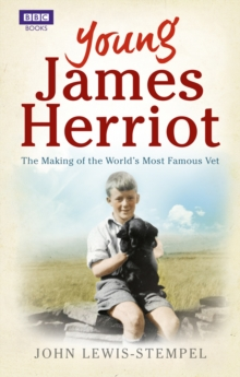 Young James Herriot : The Making of the World's Most Famous Vet, Paperback Book