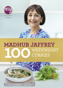 My Kitchen Table: 100 Weeknight Curries, Paperback Book