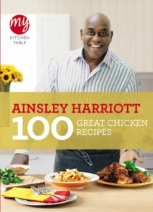 My Kitchen Table: 100 Great Chicken Recipes, Paperback Book