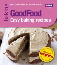 Good Food: Easy Baking Recipes, Paperback Book