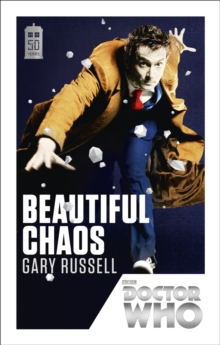 Doctor Who: Beautiful Chaos : 50th Anniversary Edition, Paperback Book