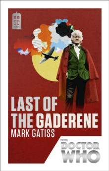 Doctor Who: Last of the Gaderene : 50th Anniversary Edition, Paperback Book