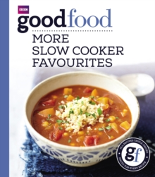 Good Food: More Slow Cooker Favourites : Triple-tested Recipes, Paperback Book