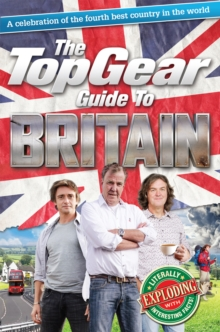 The Top Gear Guide to Britain, Hardback Book
