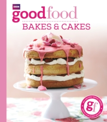Good Food: Bakes & Cakes, Paperback Book