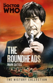 Doctor Who : The Roundheads, Paperback Book